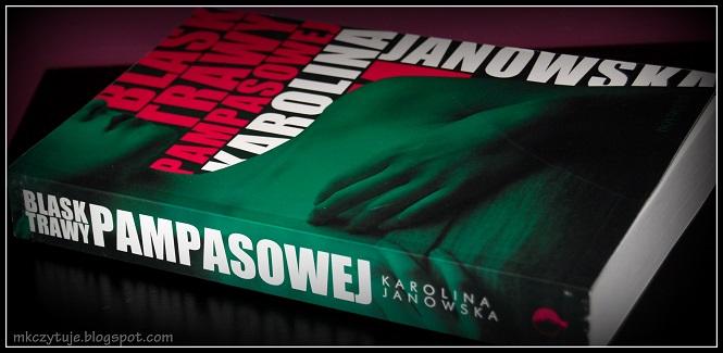 karolina-janowska-blask-trawy-pampasowej