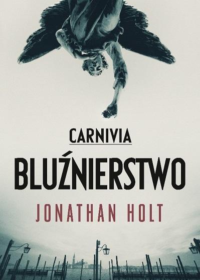 carnivia-bluznierstwo-jonathan-holt