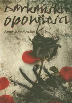recenzjaopinia-darkanskie-opowiesci-debiutancki-zbior-opowiadan-anny-marii-rekos