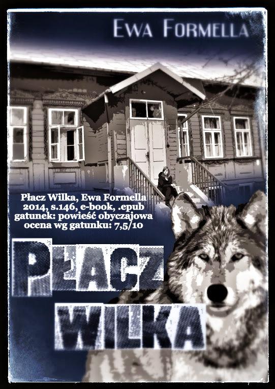 recenzjaopinia-placz-wilka-ewa-formella