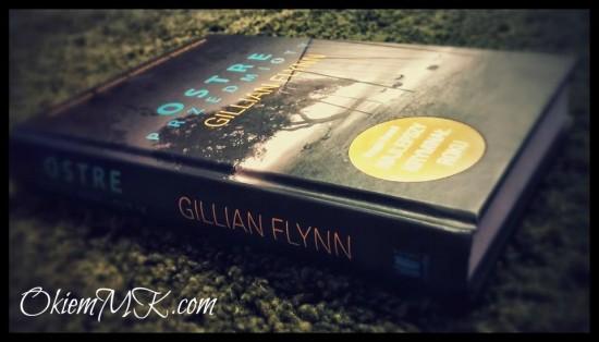 ostre-przedmioty-czyli-moje-odczucia-po-przeczytaniu-debiutu-gillian-flynn