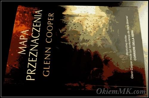 mapa-przeznaczenia-glenn-cooper-czyli-kolejna-powiesc-przygodowa-na-moim-koncie