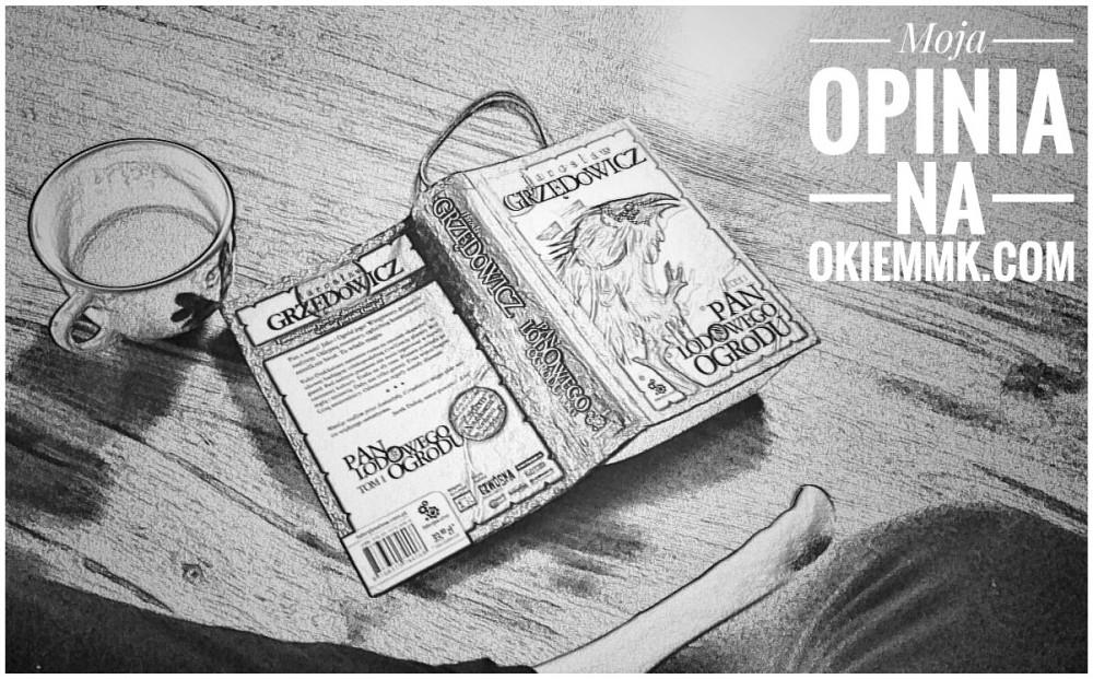 bookexpress-pan-lodowego-ogrodu-tom-1-jaroslaw-grzedowicz