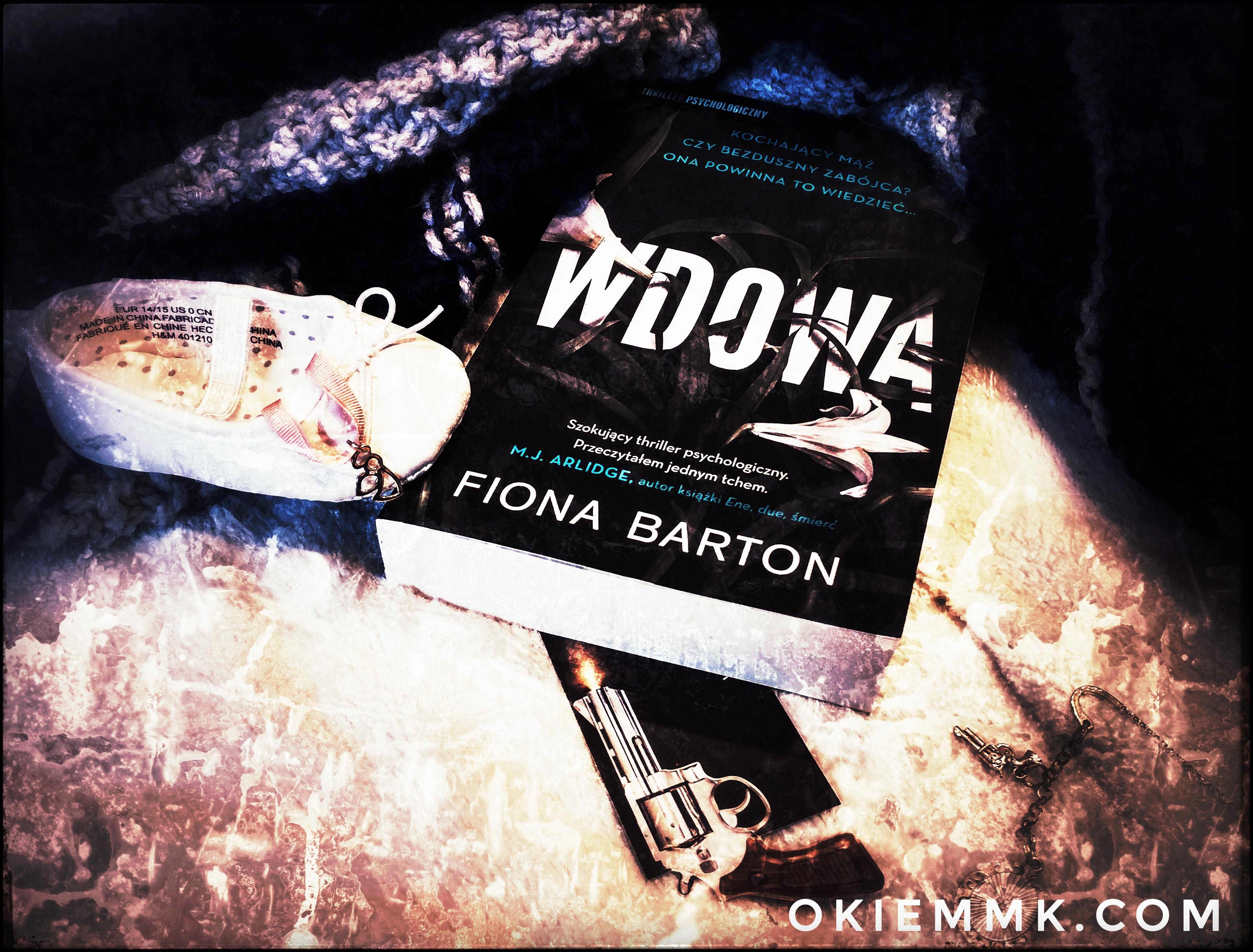 moje-wrazenia-po-lekturze-thrillera-psychologicznego-wdowa-fiony-barton-czyli-o-calkiem-innym-spojrzeniu-na-swiadkow-zbrodni
