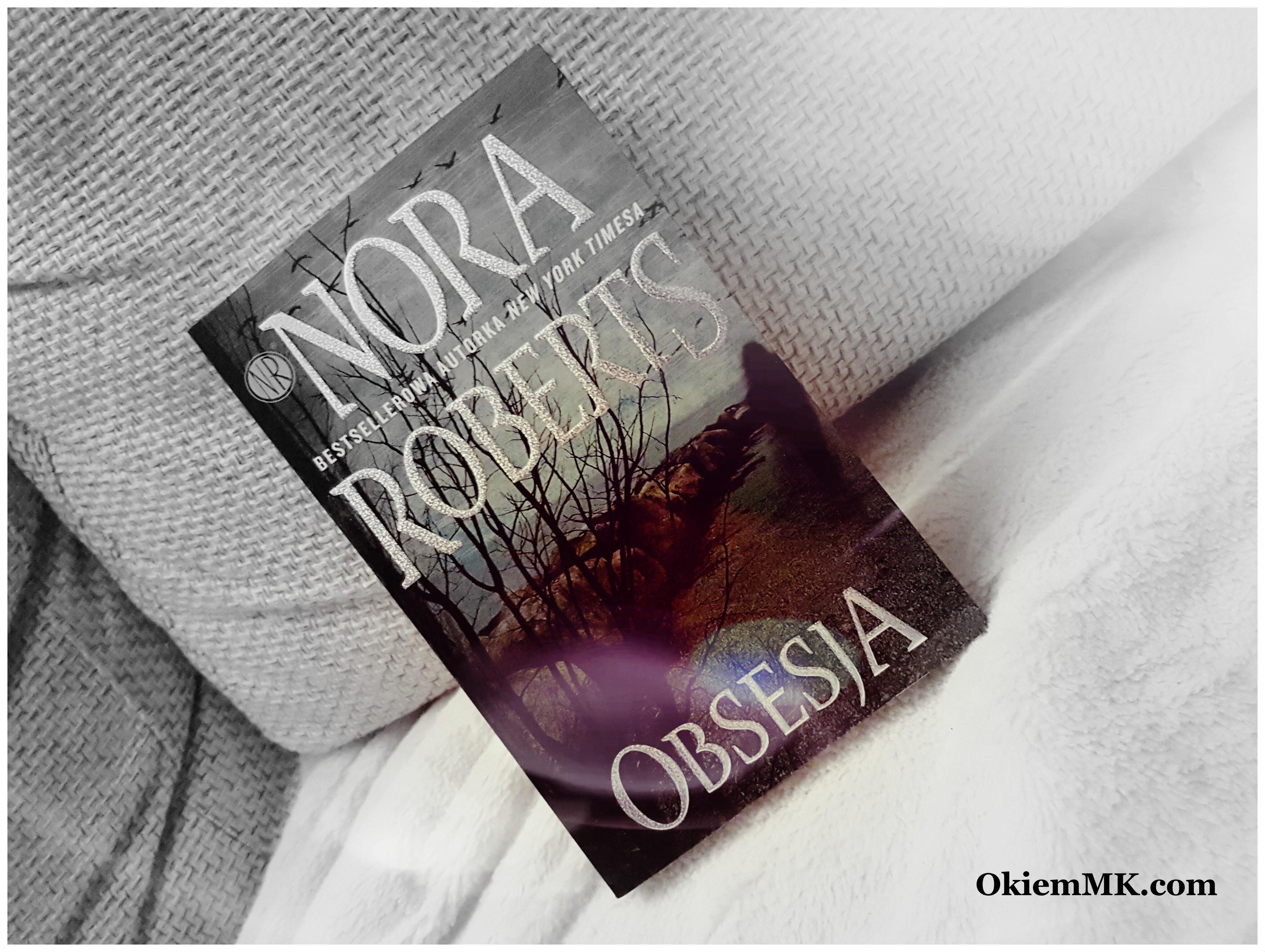 obsesja-nora-roberts-opiniarecenzja