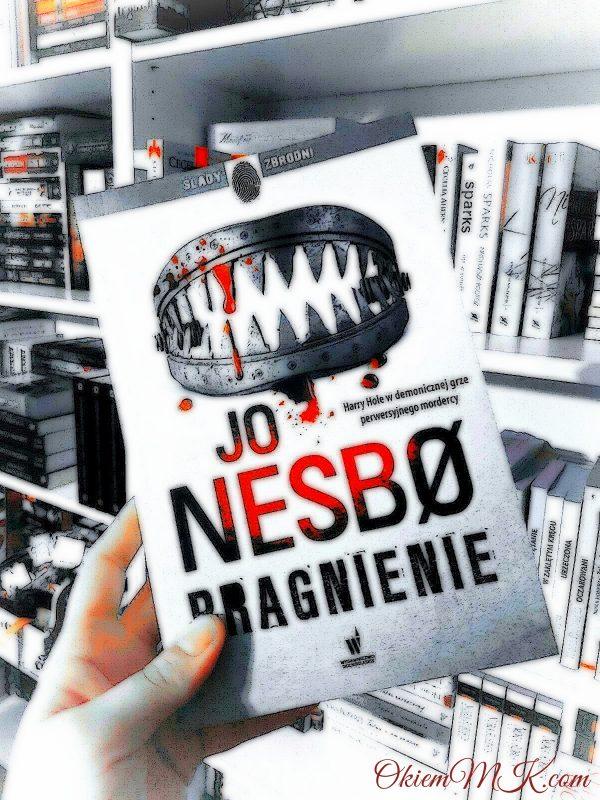 Przedpremierowo i bez spoilerów o książce Pragnienie – Jo Nesbo [opinia]
