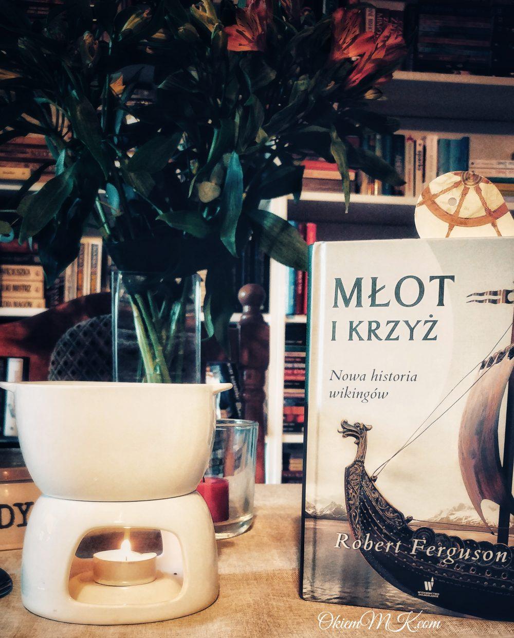 mlot-i-krzyz-nowa-historia-wikingow-robert-ferguson-opinia