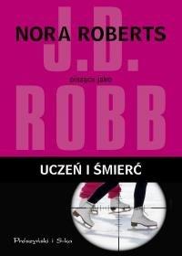 Uczeń i śmierć - Robb J.D