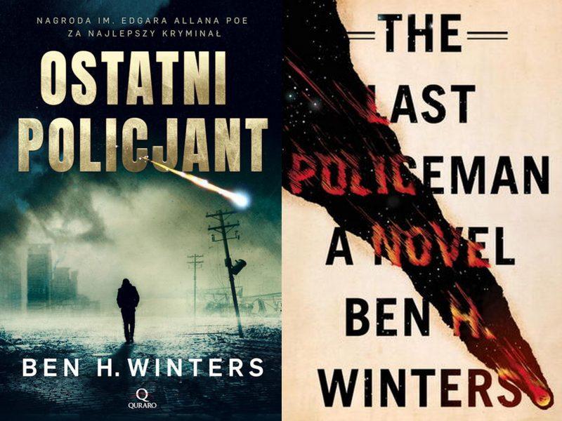 the last policeman a novel ostatni policjant ben h. winters