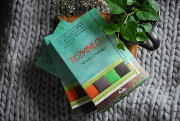 Rozminięci – Monika Orłowska