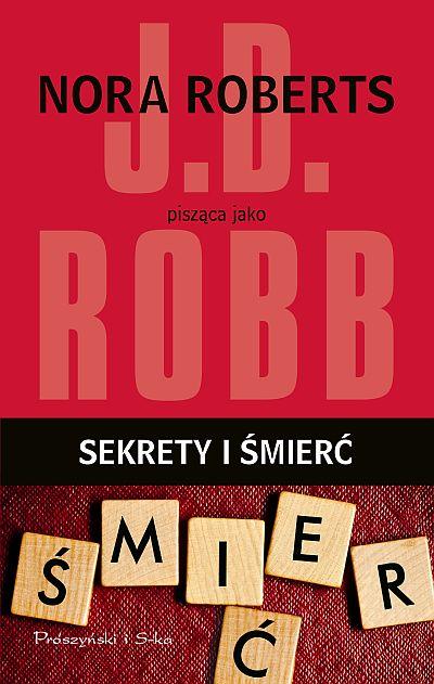 sekrety i śmierć j.d. robb